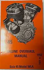 "Harley 45"" Solo WL WLA Service Engine Overhaul Manual 1929-52"